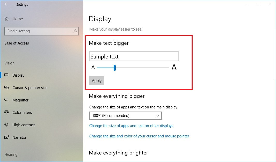 Make text bigger settings on Windows 10 version 1809